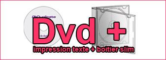Duplication de Dvd mono-couleur dans boitier Cd slim